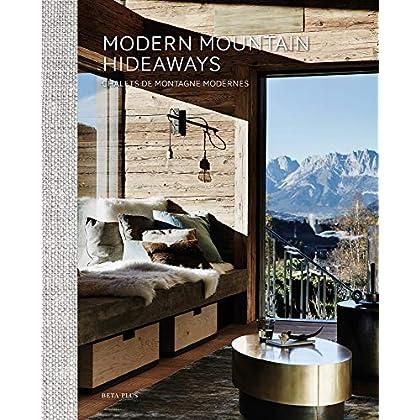 Modern Mountain Hideaways