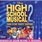 High School Musical 2: Non-Stop Dance Party by High School Musical