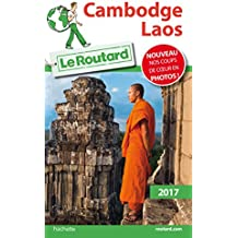 Guide du Routard Cambodge, Laos 2017