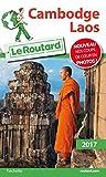 Guide du Routard Cambodge, Laos 2017