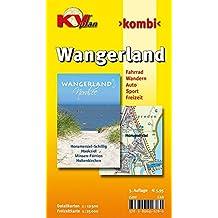 Wangerland mit Horumersiel, Schillig und Hooksiel: 1:12.500 Gemeindekarte mit Freizeitkarte 1:25.000 inkl. aller Radrouten der Region (KVplan ... / http://www.kv-plan.de/Ostfriesland.html)