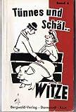 Tünnes-und-Schäl-Witze. Bd. 6 -