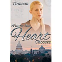 Where the Heart Chooses (English Edition)