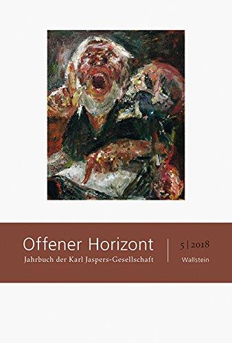 Offener Horizont: Jahrbuch der Karl Jaspers-Gesellschaft 5/2018