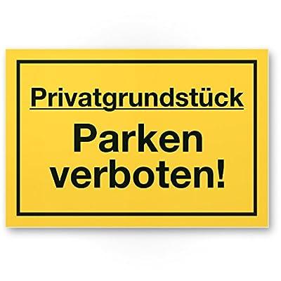 Privatgrundstück - Parken Verboten Schild gelb, Parkverbotsschild für Grundstück - Parkverbot und Halteverbot, Privatgrund - Hinweisschild, Verbotsschild gegen widerrechtlich abgestellte Fahrzeuge