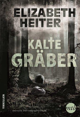Buchseite und Rezensionen zu 'Kalte Gräber' von Elizabeth Heiter