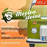 Gregor Meyle Präsentiert Meylensteine Vol. 2 - Verschiedene Interpreten