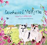 Cats Duchess & Valkyrie: Two Little Cats