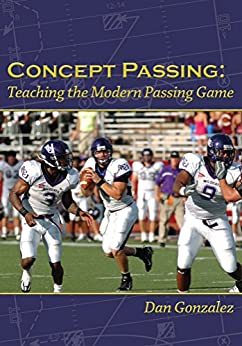 Concept Passing: Teaching the Modern Passing Game (English Edition)