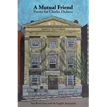 A Mutual Friend: Poems for Charles Dickens by Adrian Poole (2012-02-02)