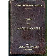 CODE DES ASSURANCES AVEC ANNOTATIONS D'APRES LA DOCTRINE ET LA JURISPRUDENCE / PETITE COLLECTION DALLOZ - 5eme EDITION