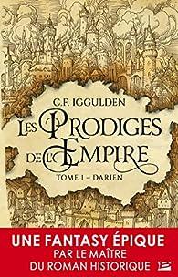 Les prodiges de l'Empire, tome 1 : Darien par Conn Iggulden
