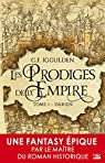 Les Prodiges de l'Empire, tome 1 : Darien par Iggulden