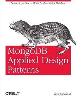 MongoDB Applied Design Patterns par [Copeland, Rick]