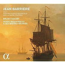 Barri??re: Sonatas for Cello & Basso continuo, Vol. 2 by Bertrand Cuiller