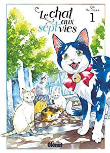 Le chat aux sept vies Edition simple Tome 1