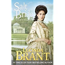 Salt Bride: A Georgian Historical Romance: Volume 1 (Salt Hendon)