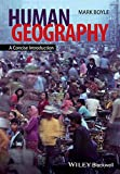 Human Geography - a Concise Introduction (Short Introductions to Geography)