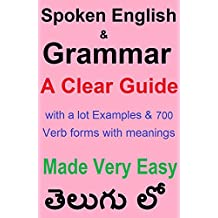 Spoken English & Grammar in Telugu: A Clear Guide with a lot examples made very Easy for Telugu Students (English Edition)