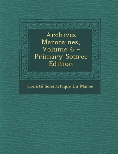 Archives Marocaines, Volume 6