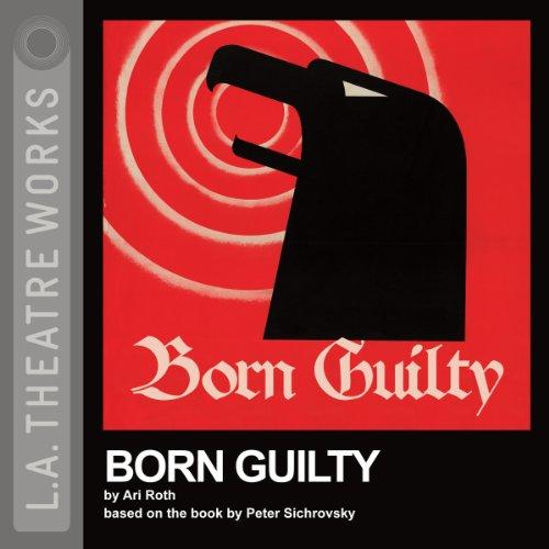 Born Guilty (Dramatized)  Audiolibri