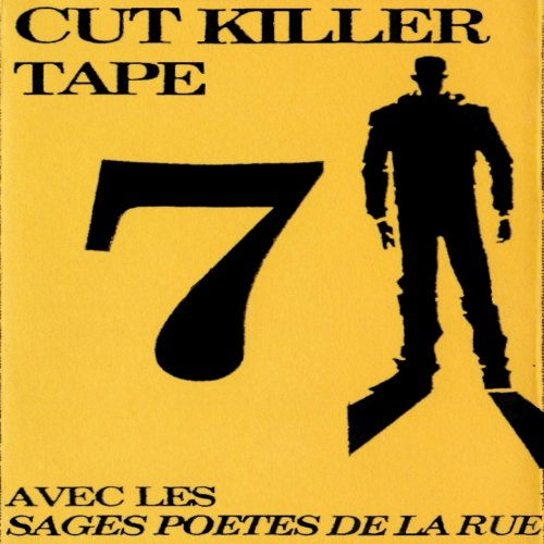 Cut Killer Tape 7 (Les sages p...