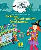 Huckla und die total verrückte Sprachmaschine