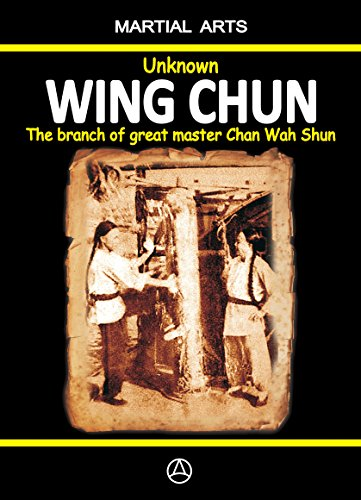 unknown-wing-chun-the-branch-of-great-master-chan-wah-shun-english-edition