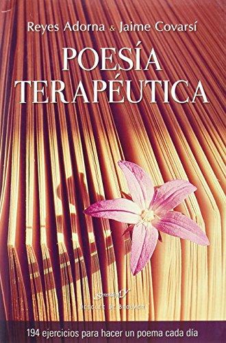 POESIA TERAPEUTICA.194 EJERCICIOS (Serendipity) por Adorna Reyes