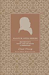 Beethoven's Fifth and Seventh Symphonies: A Closer Look (Magnum Opus)
