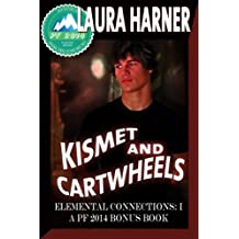 Kismet and Cartwheels: Willow Springs Ranch 5.5 (English Edition)