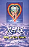 Reiki: Way of the Heart (Shangri-La)