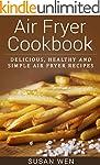Air Fryer Cookbook: Delicious, health...