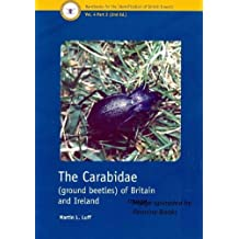 The Carabidae (ground Beetles) of Britain and Ireland (Handbooks for the Identification of British Insects)