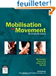 Mobilisation with Movement: The Art a...