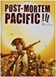 Post Mortem Pacific, Tome 1 : Epidémie
