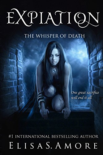 Expiation - The Whisper of Death (Touched, Band 4) - Amore Elisa