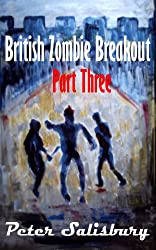 British Zombie Breakout Part Three: Zombies Go Global