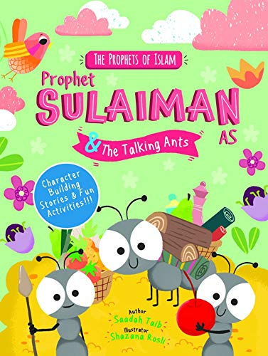 Prophet Sulaiman and the Talking Ants (The Prophets of Islam)