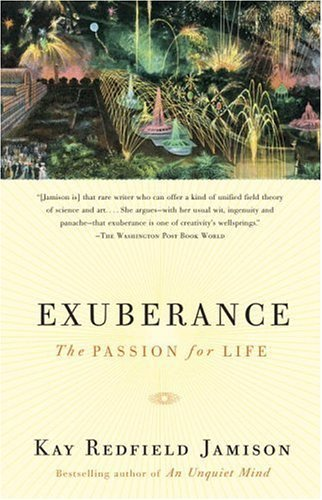 Exuberance: The Passion for Life by Jamison, Kay Redfield (2005) Paperback