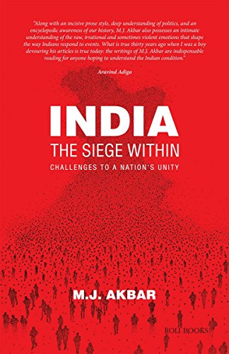 India: The Siege Within: Challenges to a Nation's Unity