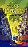 Amos Daragon: La clé de Braha - Tome 2 par Perro