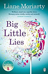 Big Little Lies by Liane Moriarty (7-May-2015) Paperback