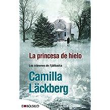 La Princesa de Hielo = Ice Princess (EMBOLSILLO)