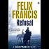 Refusal (Dick Francis Book 3)