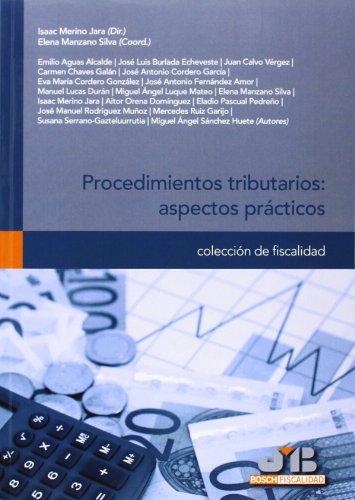 Procedimientos Tributarios. Aspectos Prácticos (Colección de Fiscalidad)