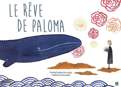 Le rêve de Paloma par  Guillaume Kosmowski