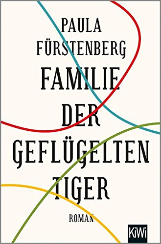 Buchseite und Rezensionen zu 'Familie der geflügelten Tiger: Roman' von Paula Fürstenberg