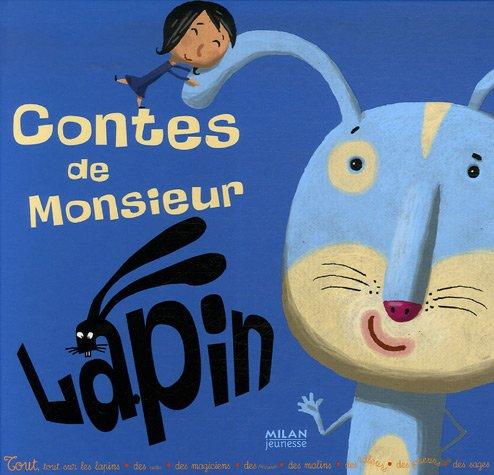 Contes de Monsieur Lapin