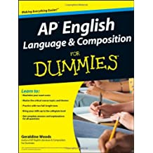 AP English Language and Composition For Dummies